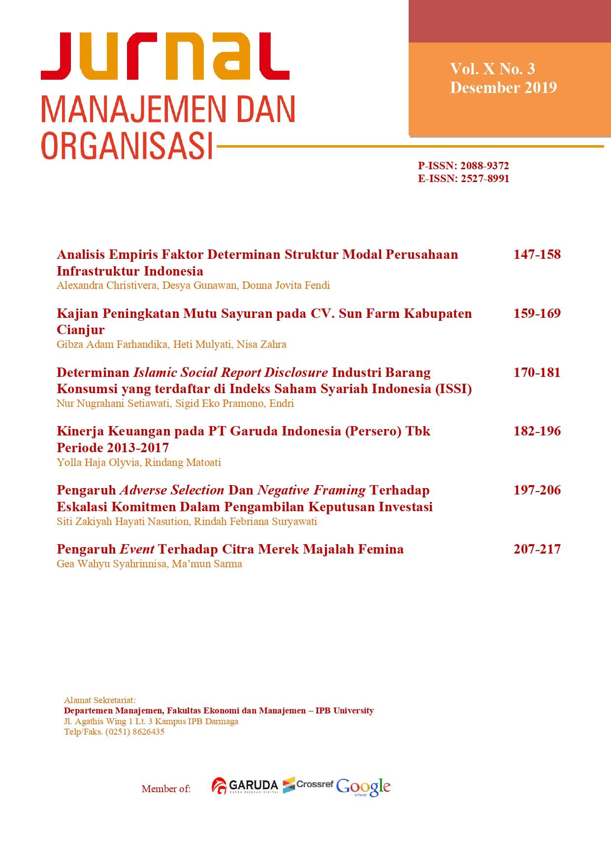 Pengaruh Adverse Selection Dan Negative Framing Terhadap Eskalasi Komitmen Dalam Pengambilan Keputusan Investasi Jurnal Manajemen Dan Organisasi